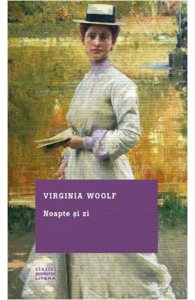 Noapte si zi de Virginia Woolf