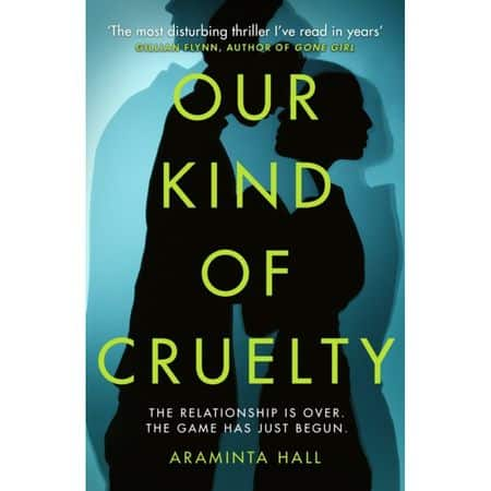 Araminta Hall - Our kind of cruelty coperta