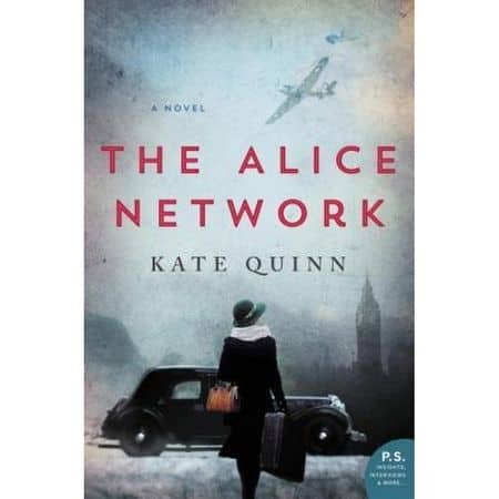 The Alice Network – Kate Quinn